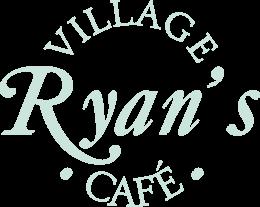 Ryan's Village Café